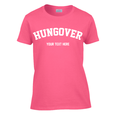 Hungover T-Shirt (Personalise Me)