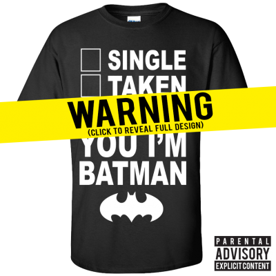 F**k You Im Batman T-Shirt (Personalise Me)