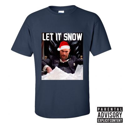 Tyson Let It Snow T-Shirt