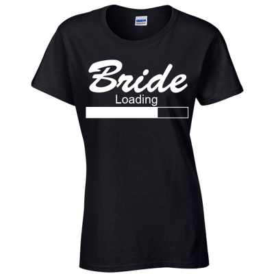 Bride Loading T-Shirt  (Personalise Me)